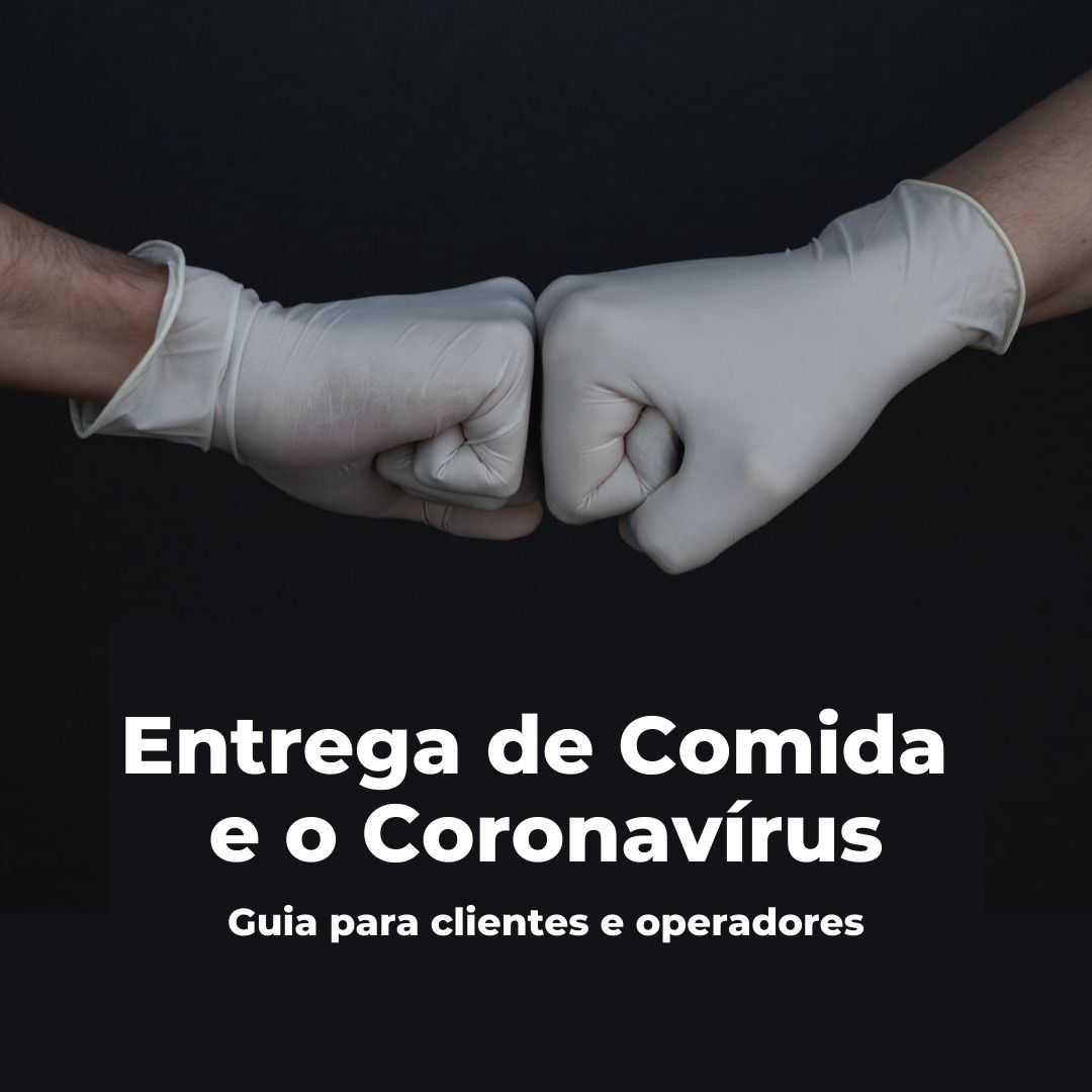 Entrega de comida e o Coronavirus