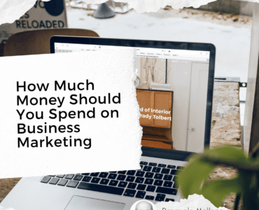 business marketing - how much money should you spend