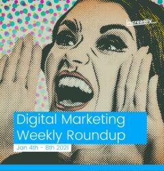 digital marketing weekly roundup